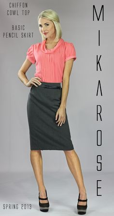 Chiffon Cowl Top   and Basic Pencil Skirt  www.mikarose.com