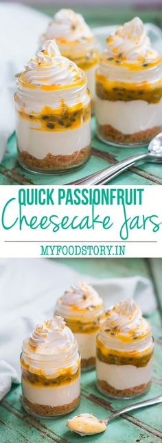 Extremely easy recipe for Passion Fruit flavored single serving cheesecake in a jar which uses only 8 ingredients, are portable and look beautiful at parties.