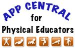App central for physical education teachers. Come share your app so others can see how you use it in health and/or physical education class.
