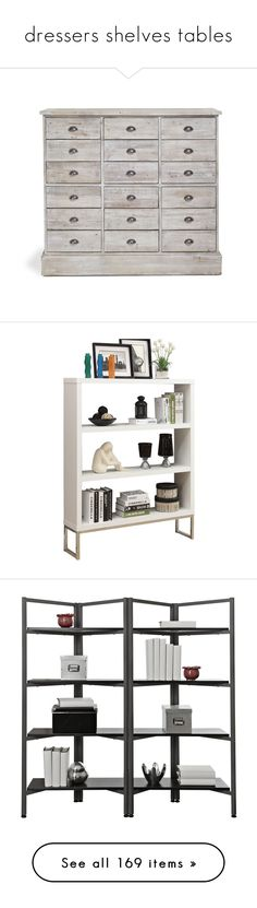 """""""dressers shelves tables"""" by coralkahler ❤ liked on Polyvore featuring home, furniture, storage & shelves, dressers, rustic furniture, drawer furniture, rustic home furniture, rustic dresser, hardware furniture and bookcases"""
