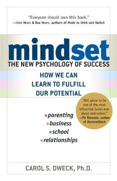 Mindset: The New Psychology of Success by Carol Dweck, http://www.amazon.com/dp/B000FCKPHG/ref=cm_sw_r_pi_dp_KI.Vtb0ZT26QM
