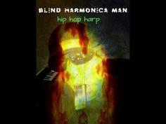 SHOW ME YOUR LOVE - BLIND HARMONICA MAN
