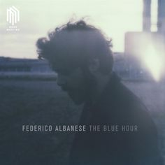 CD Online Shop: The Blue Hour CD von Federico Albanese bei Weltbild. Top Albums, Great Albums, Cd Cover, Album Covers, Cd Artwork, Blue Hour, Classical Music, Vinyl, Music Stuff