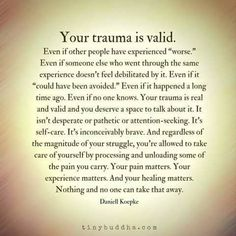 I hope this is true for anyone dealing with trauma. There is no healing when faced with a lack of validation, and dismissiveness. Bury it all you want, it will always come back to torment you. Another deep cut added to the trauma. Positive Quotes, Motivational Quotes, Inspirational Quotes, Affirmations, E Mc2, Stress Disorders, Narcissistic Abuse, Narcissistic Mother, Infp