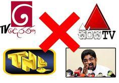 Government decides to boycott political programmes on Sirasa, Derana and TNL