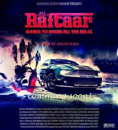 Raftar First Pakistani Lollywood Car Racing Movie Film First Look Poster.
