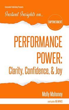 PERFORMANCE POWER: Clarity, Confidence, & Joy (Instant In... https://www.amazon.com/dp/B01EZM8MN0/ref=cm_sw_r_pi_dp_DcanxbFYC273R