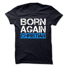 Awesome Tee Born Again Christian (Blue)  Shirts & Tees