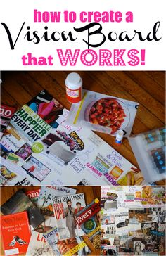 How to create a vision board that works. Tips, advice, and ideas for creating the best vision board (or dream board) to help you focus and achieve your dreams this year. By Alejandra from Always Order Dessert.