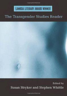 The Transgender Studies Reader by Susan Stryker