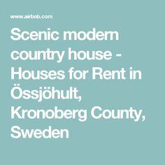 Scenic modern country house - Houses for Rent in Össjöhult, Kronoberg County, Sweden