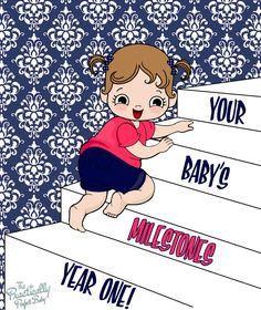 The Practically Perfect Baby - Your Baby's Milestones: The 1st Year