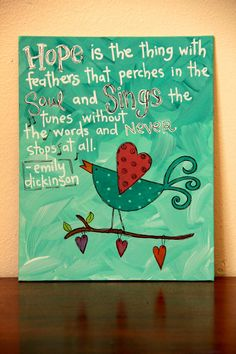 """Hope is the thing... - Canvas Painting - 8""""X10"""". $25.00, via Etsy."""