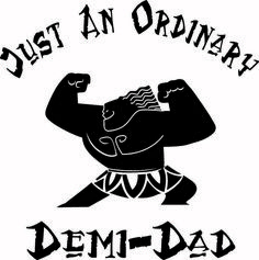 cc238e53 Just an ordinary Demi-Dad, Moana, hei hei, fathers day, Dad life, Disney Dad,  SVG