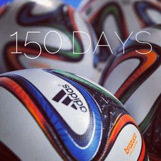 150 Days until the adidas Brazuca is put to the ultimate test - the opening match of the 2014 FIFA World Cup Brazil!
