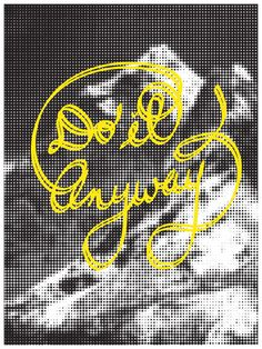 Do It Anyway Poster by Vincent Lai | HOLSTEE | @SKINNY VINNY