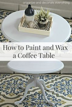 How to Paint and Wax