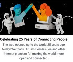 Happy #InternautDay to the World Wide Web. 25 years of public access to the web We love you! Thanks @timberners_lee