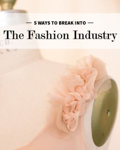 Tips and tricks to get in to the fashion industry. What have you done to get a head start? It is nice to hear from others who have already made it. #FIDM #jumpstartyourdream #FIDMfashionclub