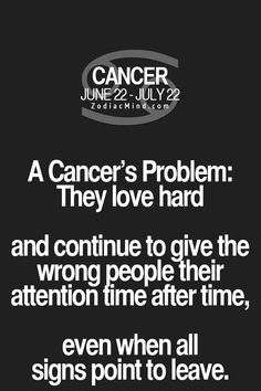 The Hell ..... Even as a cancer myself totally agreed but cannot underestand why?