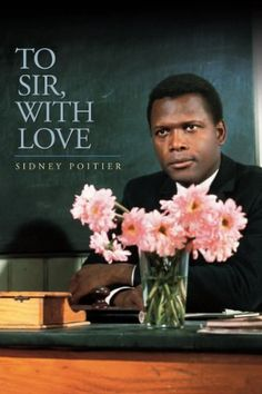 """To Sir With Love"" loved the book...and the movie...takes me back .... down memory Lane.."
