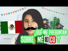 QUÉ ME PREGUNTAN SOBRE MÉXICO? | MEXICANOS EN EL EXTRANJERO