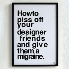 Comment se mettre un graphiste à dos : http://www.buzzfeed.com/sludgepunkslimeharpy/things-that-make-graphic-designers-cringe-82dk#   #graphisme #fun