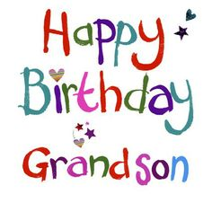Happy Birthday Grandson Wishes Images Quotes Cards