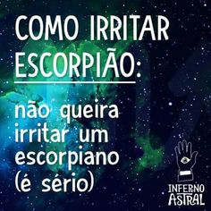 como irritar escorpião Horoscope Signs, Astrology Signs, Zodiac Signs, Scorpio Quotes, Just Kidding, Thoughts, Humor, Memes, Moral