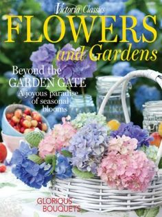 Victoria Classics Flowers and Gardens 2017