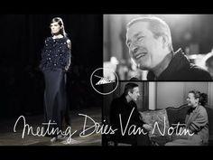 Meeting Dries Van Noten