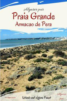Die beiden Strände Praia Armacao de Pera und Praia Grande de Pera sind zwei der berühmtesten Strände der Algarve.