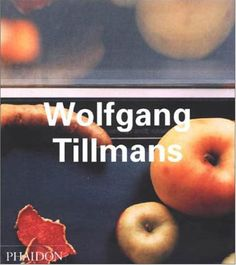 ISBN-10: 0714841927, 13: 978-0714841922p.160, 29.2 x 25.4 x 1.9 cm2002/11/15Wolfgang Tillmans|ヴォルフガン… Wolfgang Tillman, Peach, Apple, Fruit, Books, Apple Fruit, Libros, Book, Peaches