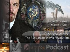 Sencha MacRae - The Russian Bolshevik Revolution - Helpful Tidbits