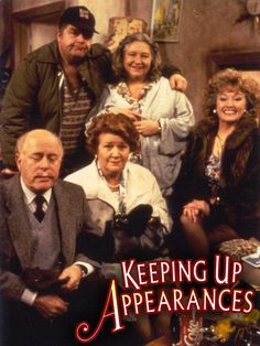 Keeping Up Appearances (British Comedy tv show) Bbc Tv Shows, Movies And Tv Shows, Bbc Tv Series, V Drama, British Tv Comedies, British Comedy Series, Celine, Keeping Up Appearances, British Humor