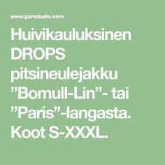"Huivikauluksinen DROPS pitsineulejakku ""Bomull-Lin""- tai ""Paris""-langasta. Koot S-XXXL."