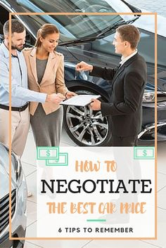 How to Negotiate Car Price: 6 Tips for Negotiating a New Car - http://www.compare.com/auto-insurance/guides/how-to-negotiate-car-price.aspx?utm_source=pinterest&utm_medium=socialmedia&utm_campaign=negotiate
