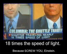 Screw you Einstein
