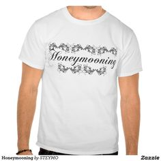 Honeymooning Tee Shirts