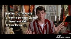 Everything I learned about skipping school I learned from Ferris Bueller.