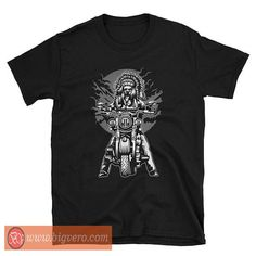 Native American Indian Chief Motorcycle Tshirt //Price: $14.50    #clothing #shirt #tshirt #tees #tee #graphictee #dtg #bigvero #OnSell #Trends #outfit #OutfitOutTheDay #OutfitDay