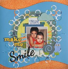 You make me smile - Scrapbook.com