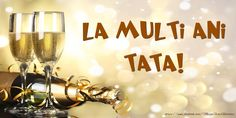 Felicitari de zi de nastere pentru Tata - La multi ani tata! Multa sanatate si fericire! - mesajeurarifelicitari.com Wine Glass, Alcoholic Drinks, Happy Birthday, Lily, Cards, Portraits, Pets, Animals, Decor