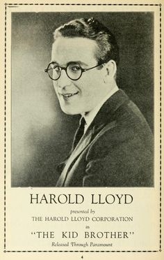 'The Kid Brother' presented by The Harold Lloyd Corporation: trade ad. Harold Lloyd, Silent Comedy, Silent Film, Charlie Chaplin, Film Posters, Old Hollywood, Comedians, Old Photos, Movie Stars