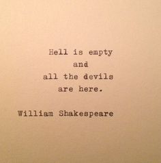 Shakespeare Devils & Hell Quote Typed on Typewriter by farmnflea: