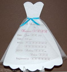 Tulle wrapped wedding dress: Bridal Shower Invitations...MyNeed2Craft