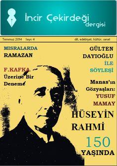 Uludağlı Edebiyatçıların sesi İncir Çekirdeği- Temmuz 2014 sayısı.