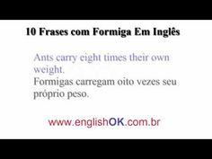 10 Frases com Formiga Em Inglês   EnglishOk http://www.englishok.com.br/10-frases-com-formiga-em-ingles/