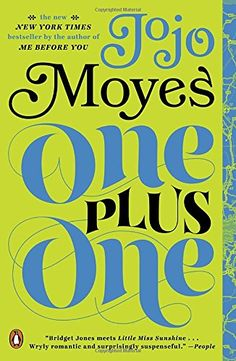 One Plus One: A Novel by Jojo Moyes https://www.amazon.com/dp/0143127500/ref=cm_sw_r_pi_dp_x_3ofoybMWE96AJ