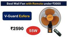 55W Wall Fan with Remote under 3000 Rupees {हिंदी में}   V-Guard Esfera Wall Fans, Latest Gadgets, Cool Walls, Remote, Marketing, Manual, Textbook, Pilot